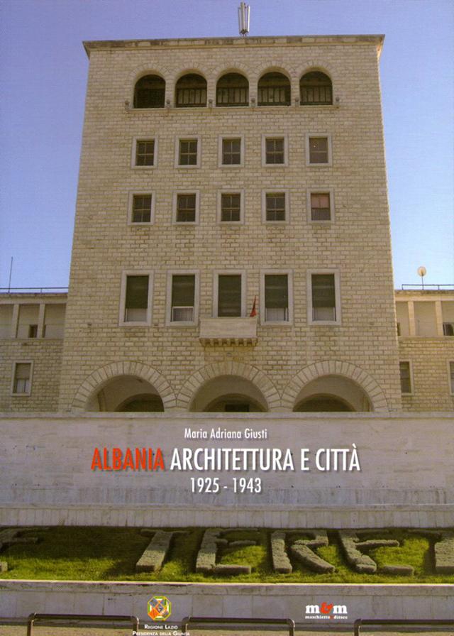 Albania Architettura e città 1925-1943