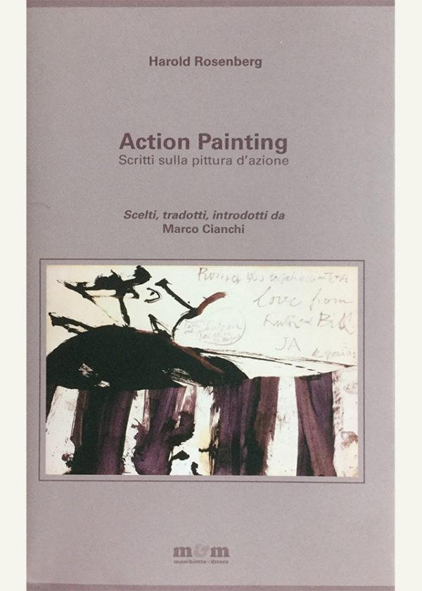 Action painting. Scritti sulla pittura d'azione_maschietto