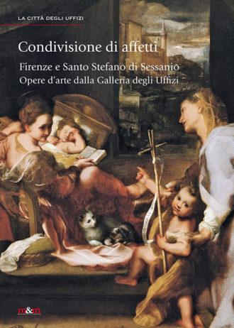 Condivisione di affetti. Firenze e Santo Stefano di Sessanio. Opere d'arte dalla Galleria degli Uffizi_maschietto