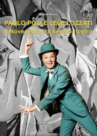 Paolo Poli e Lele Luzzati. Il Novecento è il secolo nostro_maschietto