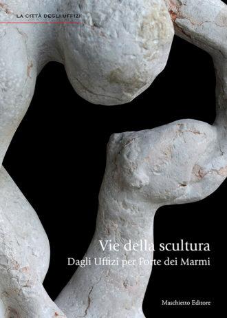 Vie della scultura. Dagli Uffizi per Forte dei Marmi_maschietto