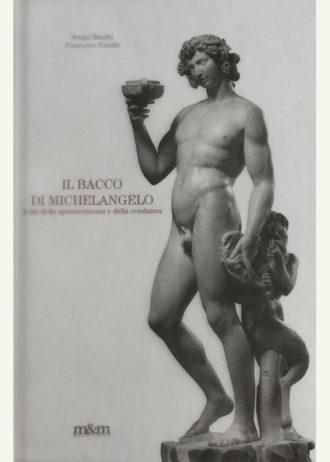 Il Bacco di Michelangelo. Il dio della spensieratezza e della condanna_maschietto