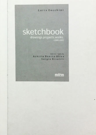 Loris Cecchini. Sketcbook. Drawings, projects, works 2000-2003_maschietto