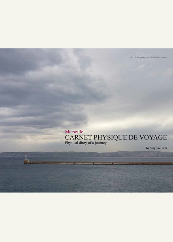 Marseille. Carnet physique de voyage. Physical diary of a journey