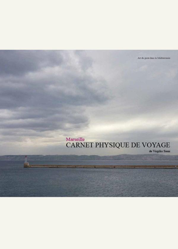 Marseille. Carnet physique de voyage_maschietto