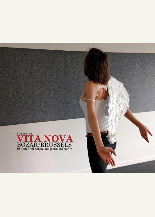 Vita Nova. BOZAR Brussels. 12 danze sul corpo, sul gesto, sul colore_maschietto