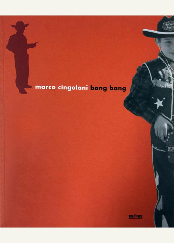Marco-Cingolani.-Bang-bang-_maschietto