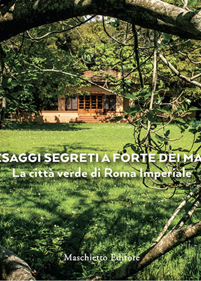 Paesaggi segreti a Forte dei Marmi. La città verde di Roma Imperiale