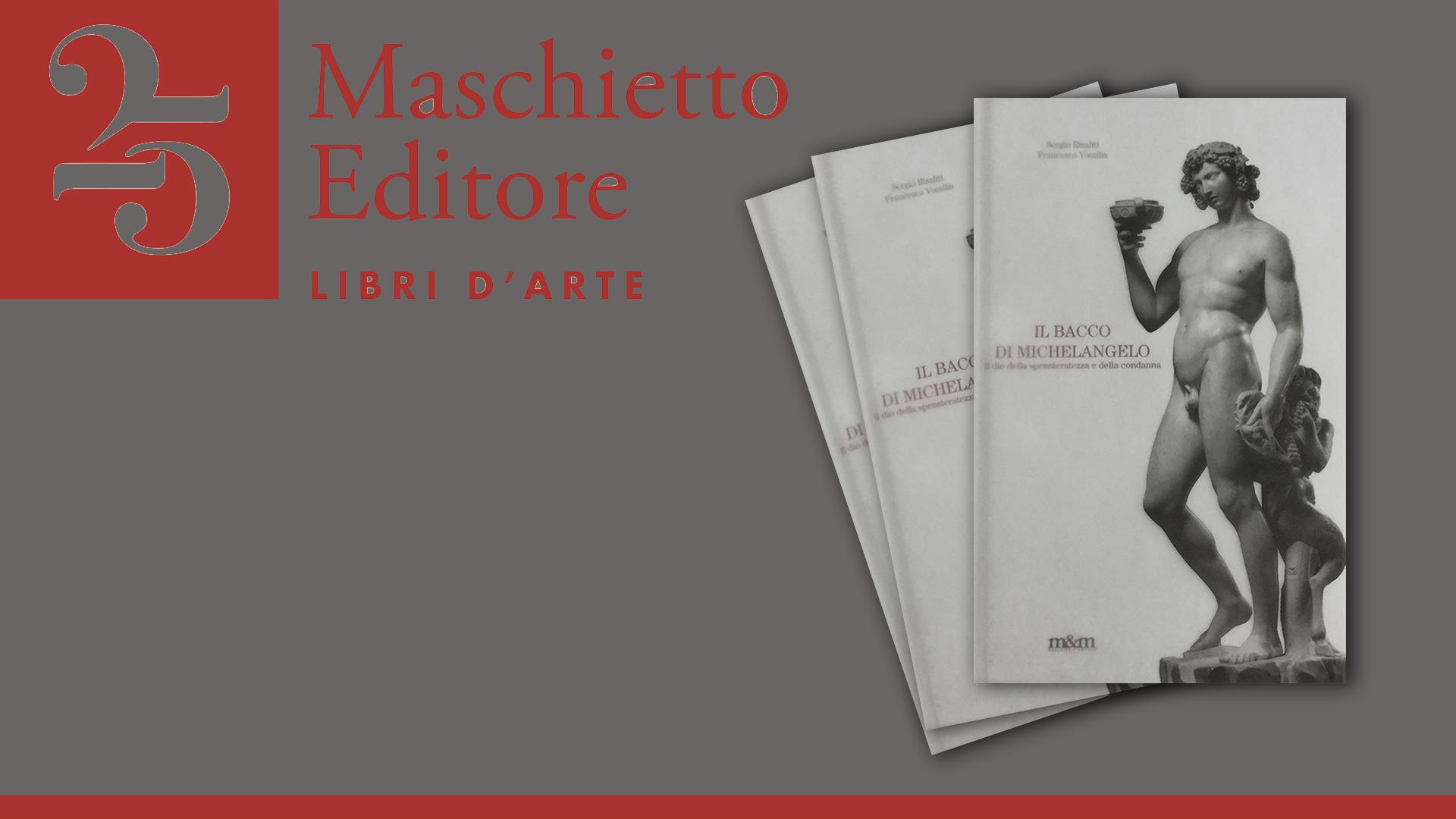 il bacco di Michelangelo_maschiettoeditore