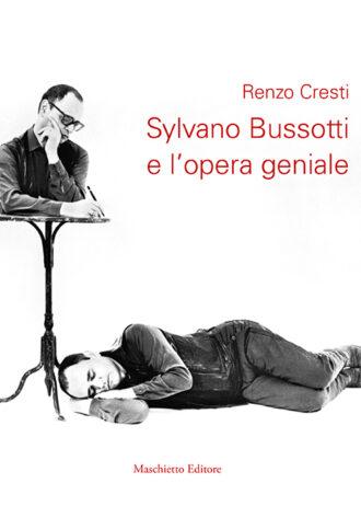 Sylvano Bussotti e l opera geniale_maschiettoeditore